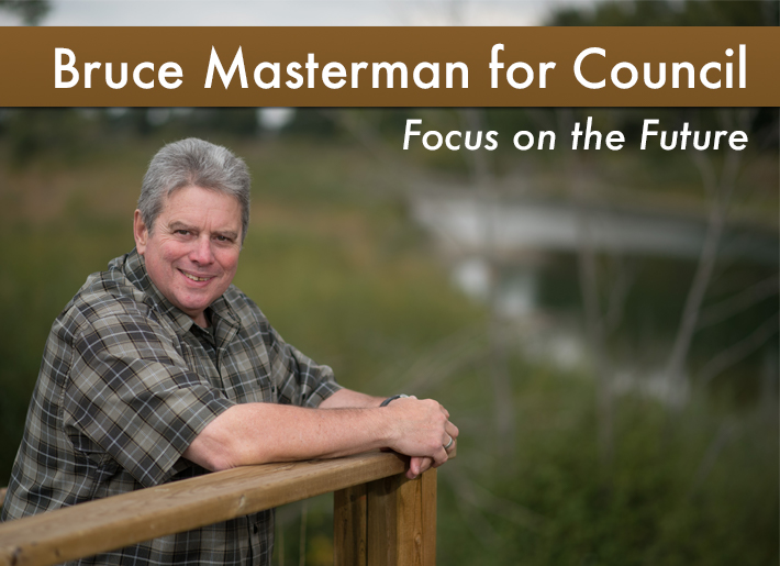 Bruce Masterman for High River Council campaign poster